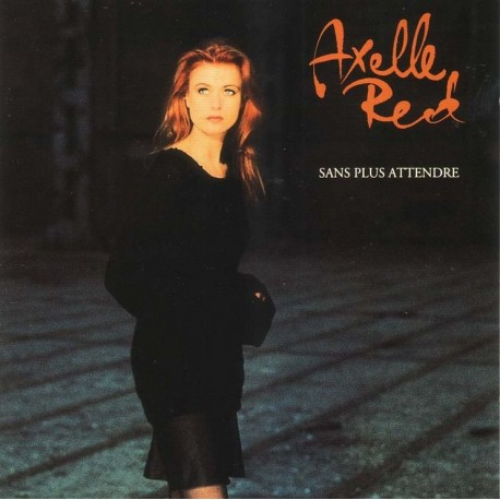 Musique cd compilation SANS PLUS ATTENDRE (1ER ALBUM) Axelle Red