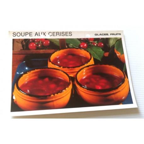 """FICHE CUISINE vintage rétro la bonne cuisine glaces,fruits """" soupe aux cerises """""""