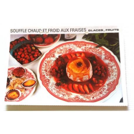 """FICHE CUISINE vintage rétro la bonne cuisine glaces,fruits """" soufflé chaud et froid aux fraises """""""